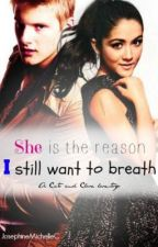 She is the reason I still want to breath: A Cato and Clove lovestory by JosephineMichelleC