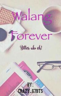 Walang Forever!(bitter Ako Eh!) cover
