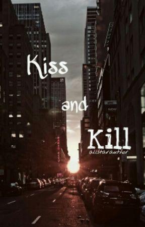 Kiss and Kill (Jercy AU) by allstarauthor