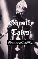 Ghostly Tales by NachtHexe