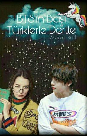 BTS'in Başı Türklerle Dertte  by Vaveylai_Ruhl