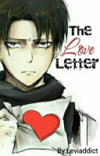 Levi x Reader | The Love Letter cover
