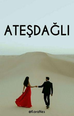 ATEŞDAĞLI by KaraNes