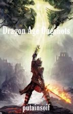 Dragon Age Oneshots by putainsoif