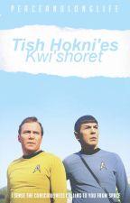Tish Hokni'es Kwi'shoret // Spirk by PeaceAndLongLife