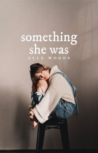Something She Was  ✓ cover