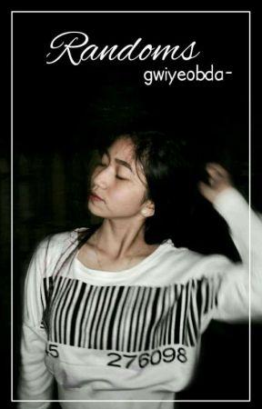RANDOM by gwiyeobda-