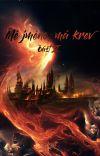 Mé jméno, má krev II (Harry Potter FF) cover