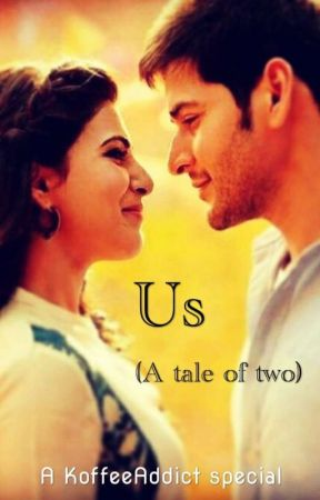 Us. (Short story) by KoffeeAddict