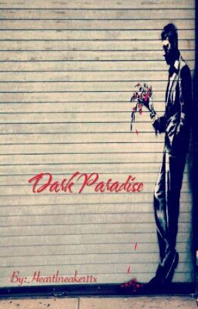 Dark Paradise by Heartbreaker11x