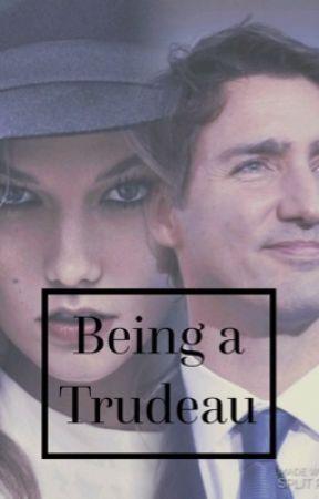 Being a Trudeau by imboredasfhelp