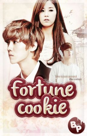 Fortune Cookie    EXO Fanfic by gimbapjuseyo