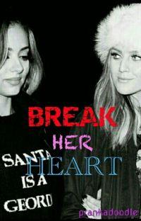 Break Her Heart cover