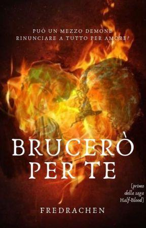 Bruceró per te [#1 Saga Half-Blood] by FreDrachen