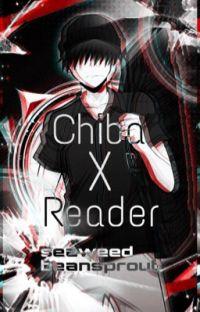 Chiba x Reader [EDITING] cover