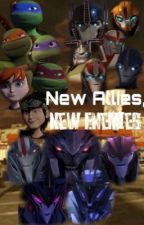 :ON HOLD: New Allies, New Enemies (TMNT 2012/TFP) by fangirl_uno