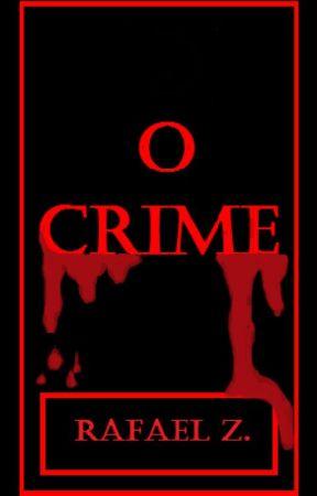 O Crime by Rafael123Nz