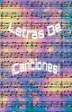 Letras De ¡Canciones! by Bat_Giirl