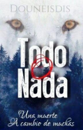 Todo O Nada:  MENGUANTE by douneisdis