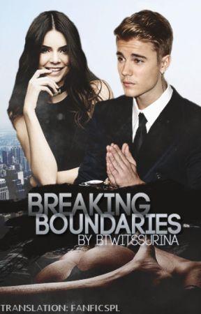 Breaking Boundaries Tłumaczenie | jb by fanficspl