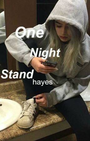 the One Night Stand ✧ hayes by -fiorella
