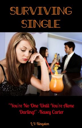 Surviving Single  by LVKINGSTON