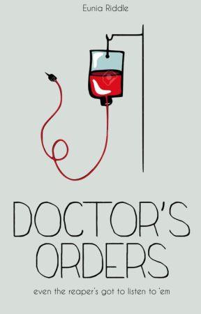 Doctor's Orders by tearbender