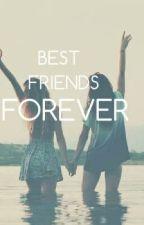 Best Friends forever? by RumanaMansuri