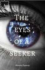 The Eyes Of A Seeker by MonsterDynasty