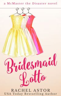Bridesmaid Lotto (USA Today bestselling author) cover