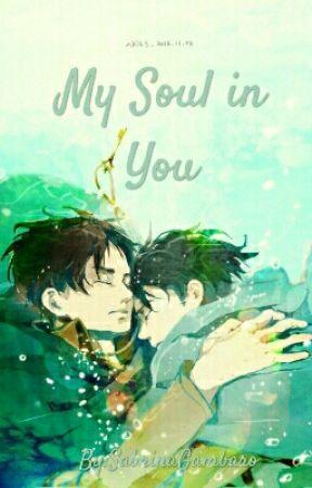 My Soul In You [ereri] by NekochandaOuO