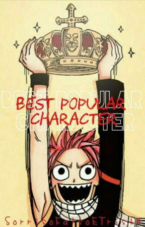 ❀ Best Popular Character ❀ by dionysusisthatbitch