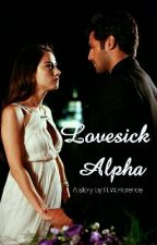 Lovesick Alpha by anachronisticmundane