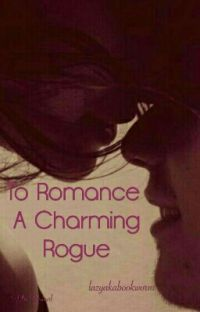 To Romance A Charming Rogue cover