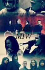 Just MIW by LittleMizzkpop