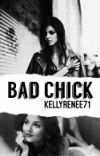 Bad Chick {Completed} cover