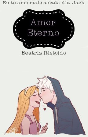 Amor Eterno  by BeatrizRistoldoGurjo