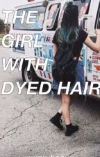 Girl With Dyed hair~MDE fanfic~ by xxztypicalzoezxx