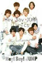 ♔Hey Say Jump Lyrics♔ by IchigoSakura4