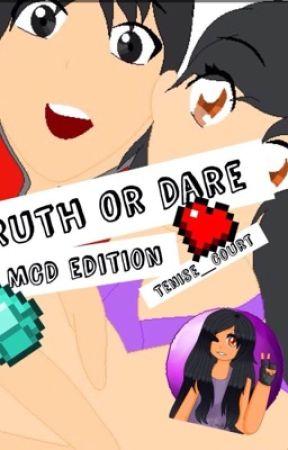 Truth or Dare ( MCD edition) {On Hiatus} by YangX1a0