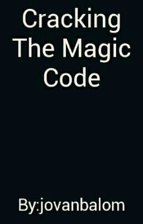 Cracking The Magic Code by JD_Balom