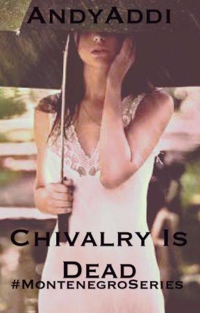 Chivalry is Dead by AndyAddi