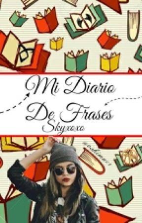 Diario De Frases ❤ by skyxoxo20