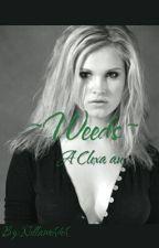 |Weeds| ~ A Clexa au  by Nellamehdeh