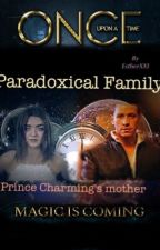 Paradoxical Family (Once Upon a Time fanfiction) by EstherXXI