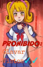 PROHIBIDO: Clavar Vistos✓✓  YandereSimulator  by ElCuloDeBaekhyun