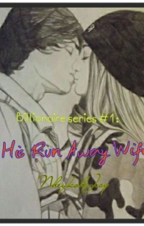 His Run Away Wife by NheyKohJoy