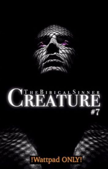 Creature (CENTURIES series: Book #7)