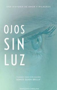 Ojos sin Luz (Editando) cover