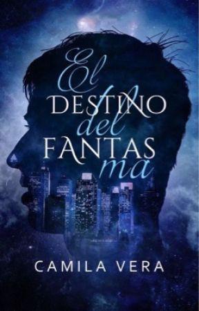 El destino del fantasma  by Camila_aurora
